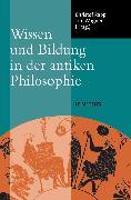 Cover-Bild zu Wissen und Bildung in der antiken Philosophie (eBook) von Rapp, Christof (Hrsg.)
