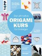Cover-Bild zu Der ultimative ORIGAMIKURS für Einsteiger von frechverlag