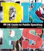 Cover-Bild zu DK Guide to Public Speaking -- Print Offer [Spiral Bound] von Ford-Brown, Lisa