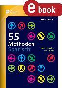 Cover-Bild zu 55 Methoden Spanisch (eBook) von Kuhlmeier, Dennis