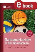 Cover-Bild zu Ballsportarten in der Grundschule (eBook) von Sommer, Markus