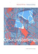 Cover-Bild zu Casalpusterlengo von Pfirter, Ruedi (Hrsg.)