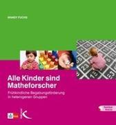 Cover-Bild zu Alle Kinder sind Matheforscher von Fuchs, Mandy