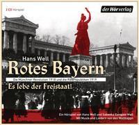 Cover-Bild zu Rotes Bayern - Es lebe der Freistaat von Well, Hans