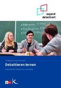 Cover-Bild zu Debattieren lernen von Kemmann, Ansgar
