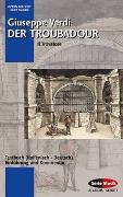Cover-Bild zu Der Troubadour von Verdi, Giuseppe (Komponist)