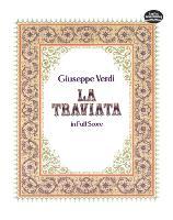 Cover-Bild zu La Traviata in Full Score (eBook) von Verdi, Giuseppe