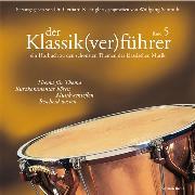 Cover-Bild zu Der Klassik(ver)führer (Audio Download) von Englert, Gerhard K.
