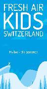 Cover-Bild zu Fresh Air Kids - My Discovery Book von Schoutens, Melinda & Robert