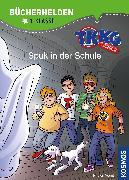 Cover-Bild zu TKKG Junior, Bücherhelden 1. Klasse, Spuk in der Schule von Vogel, Kirsten