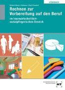 Cover-Bild zu Lösungen Rechnen zur Vorbereitung auf den Beruf von Dr. Bölsterli Bardy, Katrin