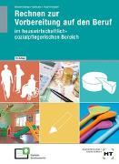 Cover-Bild zu Rechnen zur Vorbereitung auf den Beruf von Dr. Bölsterli Bardy, Katrin