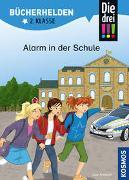 Cover-Bild zu Die drei !!!, Bücherhelden 2. Klasse, Alarm in der Schule