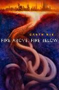Cover-Bild zu Fire Above, Fire Below (eBook) von Nix, Garth