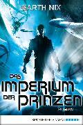 Cover-Bild zu Das Imperium der Prinzen (eBook) von Nix, Garth