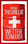 Cover-Bild zu Wetterschmöcker von Theurillat, Michael