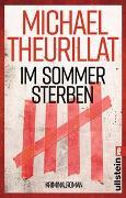 Cover-Bild zu Im Sommer sterben von Theurillat, Michael