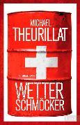 Cover-Bild zu Wetterschmöcker (eBook) von Theurillat, Michael