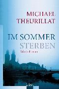 Cover-Bild zu Im Sommer sterben (eBook) von Theurillat, Michael