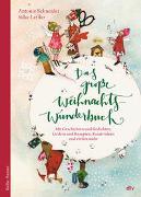 Cover-Bild zu Das große WeihnachtsWunderBuch von Schneider, Antonie