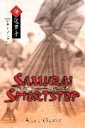 Cover-Bild zu Samurai Shortstop von Gratz, Alan M.