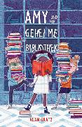 Cover-Bild zu Amy und die geheime Bibliothek (eBook) von Gratz, Alan