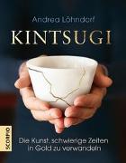 Cover-Bild zu Löhndorf, Andrea: Kintsugi
