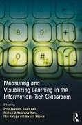 Cover-Bild zu Reimann, Peter (Hrsg.): Measuring and Visualizing Learning in the Information-Rich Classroom (eBook)