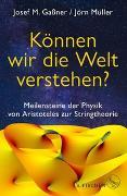 Cover-Bild zu Können wir die Welt verstehen? von Gaßner, Josef M.