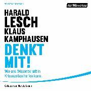 Cover-Bild zu Denkt mit! (Audio Download) von Lesch, Harald
