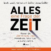 Cover-Bild zu Alles eine Frage der Zeit (Audio Download) von Geißler, Karlheinz A.