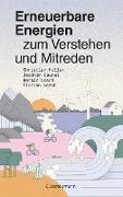 Cover-Bild zu Erneuerbare Energien zum Verstehen und Mitreden (eBook) von Holler, Christian
