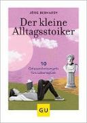 Cover-Bild zu Der kleine Alltagsstoiker (eBook) von Bernardy, Jörg