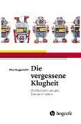 Cover-Bild zu Die vergessene Klugheit von Guggenbühl, Allan