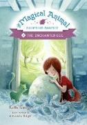 Cover-Bild zu The Enchanted Egg (eBook) von George, Kallie