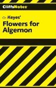 Cover-Bild zu CliffsNotes on Keyes' Flowers For Algernon (eBook) von Clark, Janet