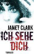 Cover-Bild zu Ich sehe dich (eBook) von Clark, Janet