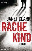 Cover-Bild zu Rachekind (eBook) von Clark, Janet