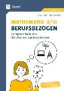 Cover-Bild zu Mathematik 9-10 berufsbezogen von Felten, Patricia