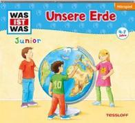 Cover-Bild zu WAS IST WAS Junior Hörspiel: Unsere Erde von Wilhelmi, Friederike