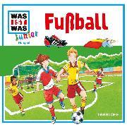 Cover-Bild zu WAS IST WAS Junior Hörspiel: Fußball (Audio Download) von Wilhelmi, Friederike