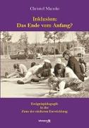 Cover-Bild zu Inklusion: Das Ende vom Anfang? von Manske, Christel