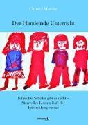Cover-Bild zu Der Handelnde Unterricht von Manske, Christel