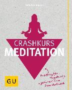Cover-Bild zu Crashkurs Meditation (eBook) von Schneider, Maren