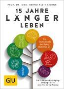 Cover-Bild zu 15 Jahre länger leben von Kleine-Gunk, Bernd