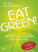 Cover-Bild zu Eat Green! (eBook) von Mutter, Joachim