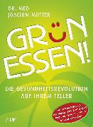 Cover-Bild zu Grün essen! (eBook) von Mutter, Joachim