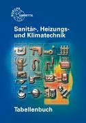 Cover-Bild zu Tabellenbuch Sanitär-, Heizungs- und Klimatechnik von Hamschmidt, Wigbert
