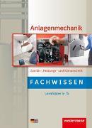 Cover-Bild zu Anlagenmechanik / Anlagenmechanik Sanitär-, Heizungs- und Klimatechnik von Bäck, Hans-Joachim