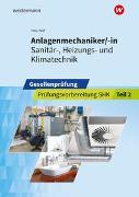 Cover-Bild zu Prüfungsvorbereitung / Anlagenmechaniker/-in Sanitär-, Heizungs- und Klimatechnik von Holz, Thomas